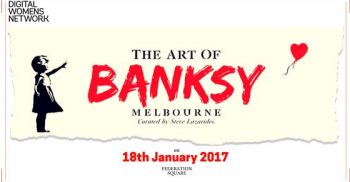 Experience Banksy with Digital Women's Network