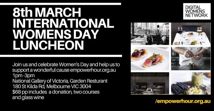 INTERNATIONAL WOMENS DAY LUNCHEON & DIGITAL WOMEN'S NETWORK