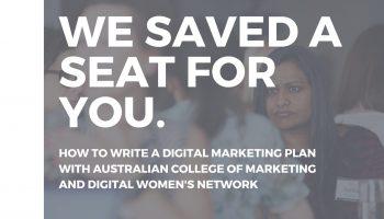 How to write a Digital Marketing Plan : with Australian College of Marketing (Sydney)