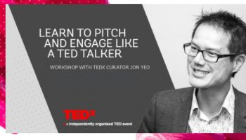 Learn to Pitch and Engage like a TED talker with Jon Yeo, curator TEDxMelbourne & Digital Womens Network,